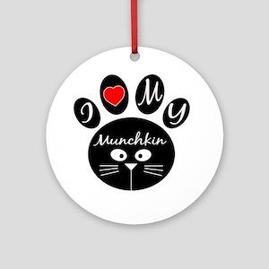 I love my Munchkin Round Ornament