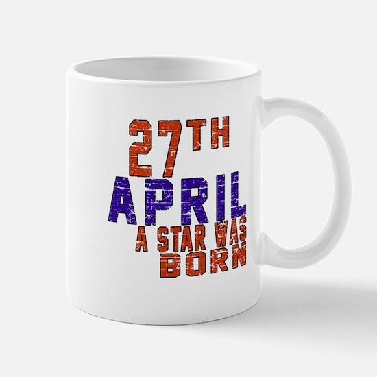 27 April A Star Was Born Mug