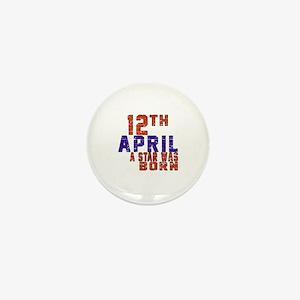 12 April A Star Was Born Mini Button