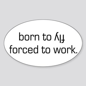 Born To Fly Inverted Oval Sticker
