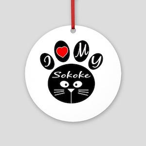 I love my Sokoke Round Ornament