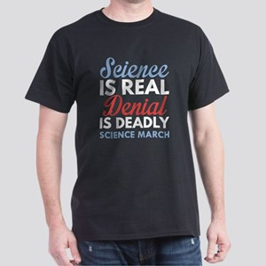 Science Is Real Dark T-Shirt
