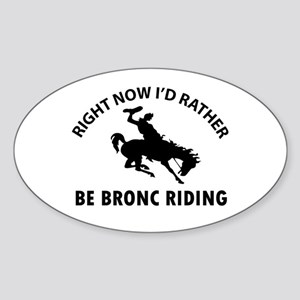 I'd Rather Be Playing Horse Riding Sticker (Oval)
