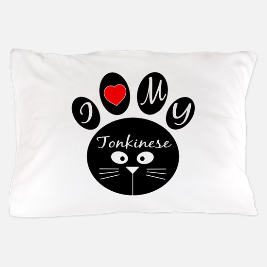 I love my Tonkinese Pillow Case