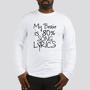 Music Song Lyrics Long Sleeve T-Shirt