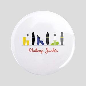 Makeup Junkie Button