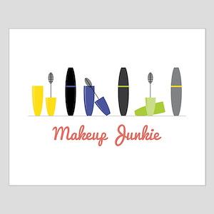 Makeup Junkie Posters
