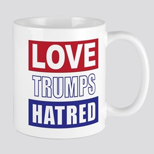 Love Trumps Hatred Mugs