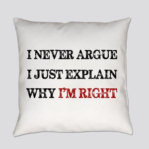 I'M RIGHT Everyday Pillow