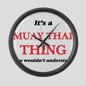 It's a Muay Thai thing, you w Large Wall Clock