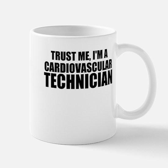 Trust Me, I'm A Cardiovascular Technician Mugs