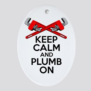 Keep Calm And Plumb On Oval Ornament