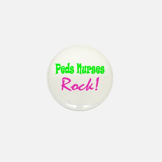Peds Nurses Rock! Mini Button