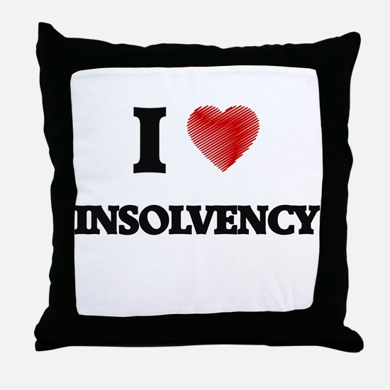 I Love Insolvency Throw Pillow