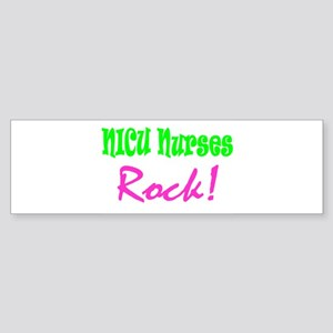 NICU Nurses Rock! Bumper Sticker