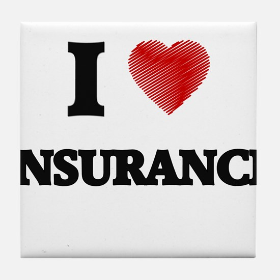 I Love Insurance Tile Coaster