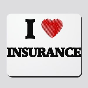 I Love Insurance Mousepad