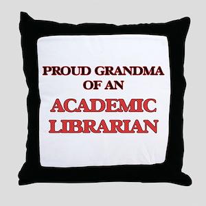 Proud Grandma of a Academic Librarian Throw Pillow