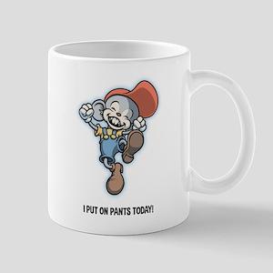 I Put On Pants Today! Mug