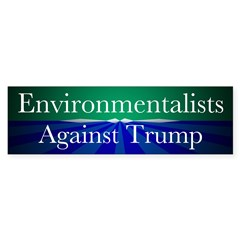 Environmentalists Against Donald Bumper Bumper Sticker