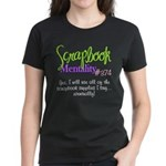 Scrapbook Mentality #374 Women's Dark T-Shirt