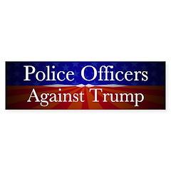 Police Officers Against Trump Bumper Bumper Sticker