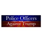 Police Officers Against Trump Bumper Sticker