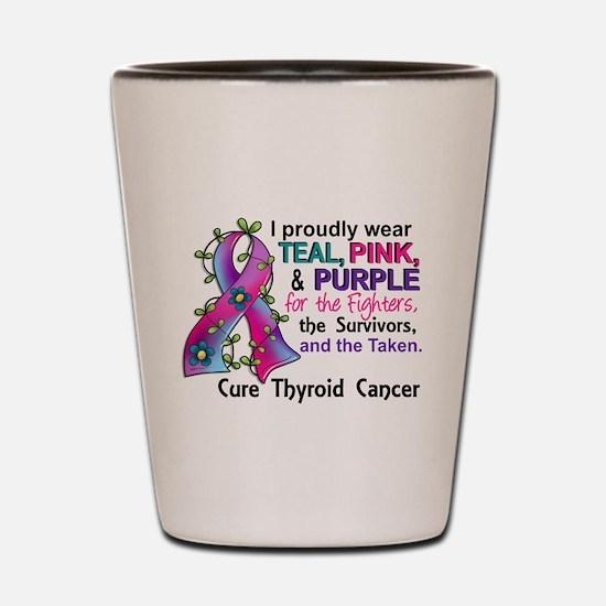 For Fighters Survivors Taken Thyroid Ca Shot Glass