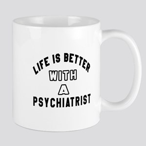 Psychiatrist Designs Mug