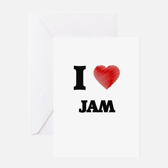 I Love Jam Greeting Cards