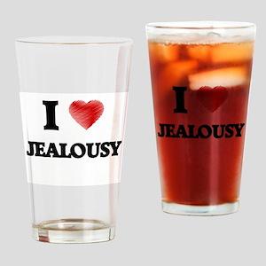 I Love Jealousy Drinking Glass