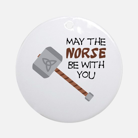 Norse Be With You Round Ornament