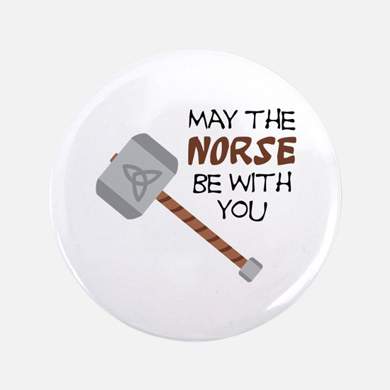 Norse Be With You Button
