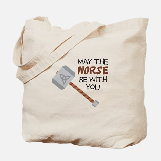 Norse Be With You Tote Bag