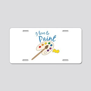 Love To Paint Aluminum License Plate
