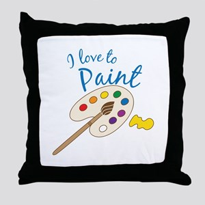 Love To Paint Throw Pillow