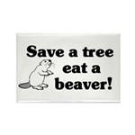 Save a tree eat a beaver Rectangle Magnet (10 pack