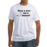 Save a tree eat a beaver Fitted T-Shirt