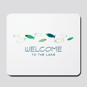 Welcome To Lake Mousepad