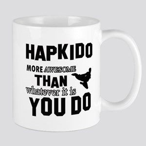 Hapkido More Awesome Martial Arts Mug