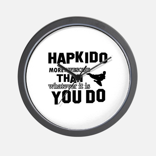 Hapkido More Awesome Martial Arts Wall Clock