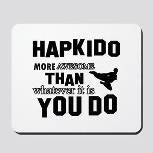 Hapkido More Awesome Martial Arts Mousepad