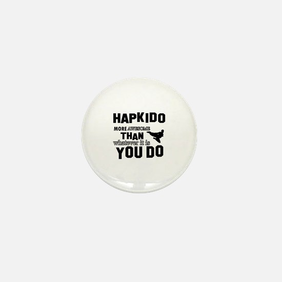 Hapkido More Awesome Martial Arts Mini Button