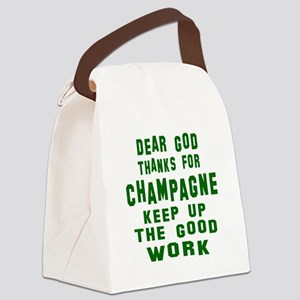 Dear God Thanks For Champagne Canvas Lunch Bag
