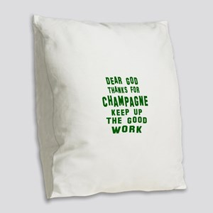 Dear God Thanks For Champagne Burlap Throw Pillow