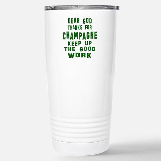 Dear God Thanks For Cha Stainless Steel Travel Mug