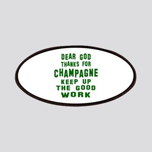 Dear God Thanks For Champagne Patch