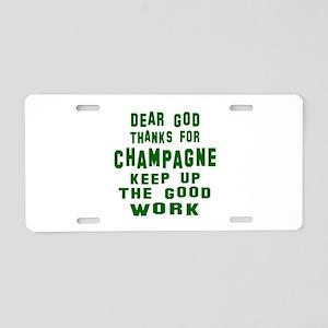 Dear God Thanks For Champag Aluminum License Plate