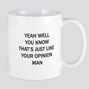 Lebowski Opinion Mugs