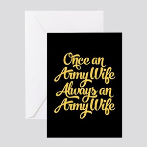 Once An Army Wife Greeting Card